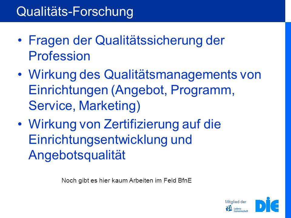 Fragen der Qualitätssicherung der Profession