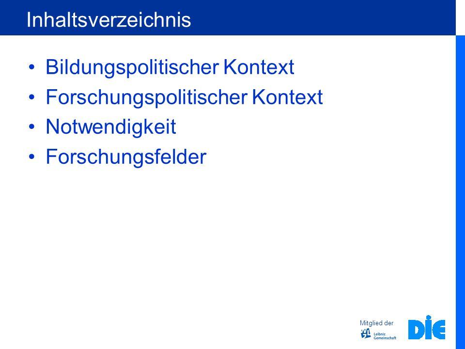 Inhaltsverzeichnis Bildungspolitischer Kontext. Forschungspolitischer Kontext.