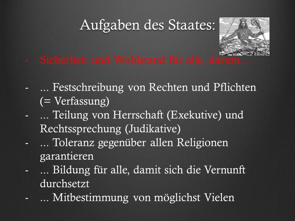 Aufgaben des Staates: Sicherheit und Wohlstand für alle, darum...