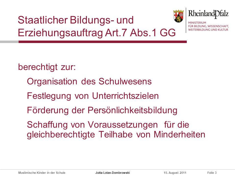 Staatlicher Bildungs- und Erziehungsauftrag Art.7 Abs.1 GG