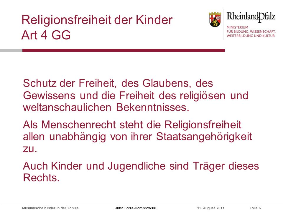 Religionsfreiheit der Kinder Art 4 GG