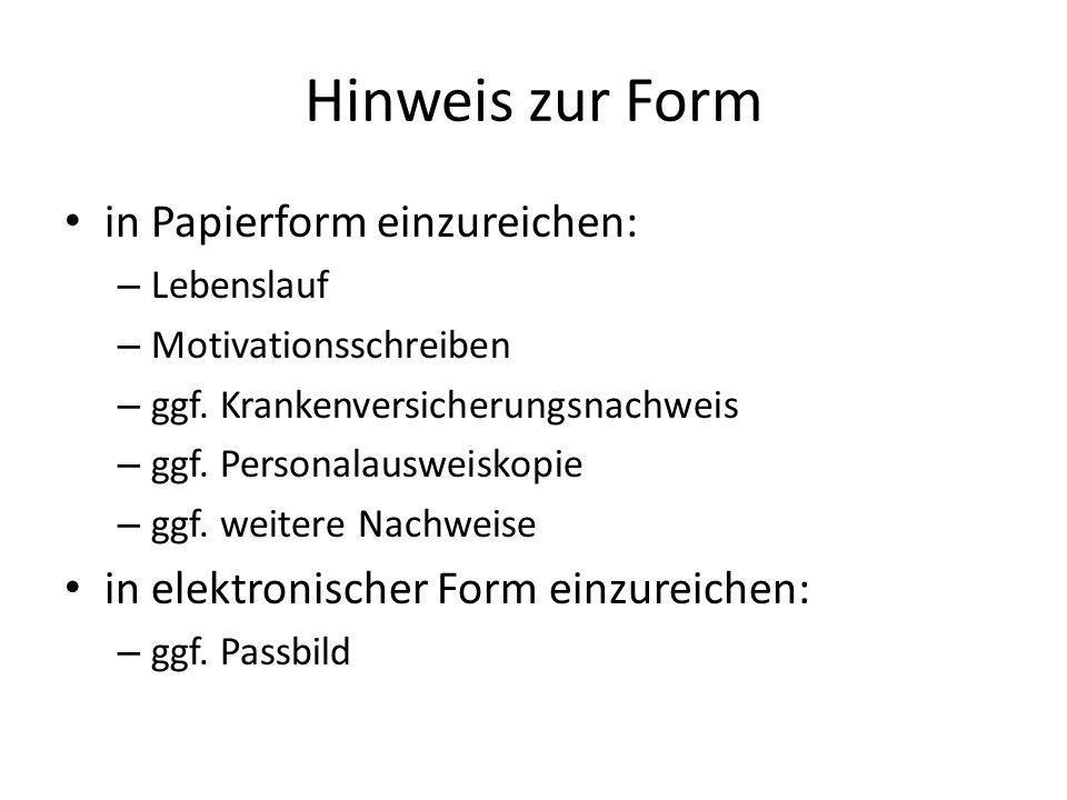 Hinweis zur Form in Papierform einzureichen: