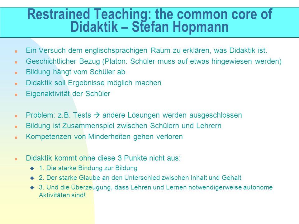 Restrained Teaching: the common core of Didaktik – Stefan Hopmann