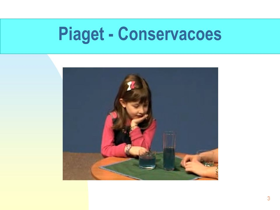 Piaget - Conservacoes