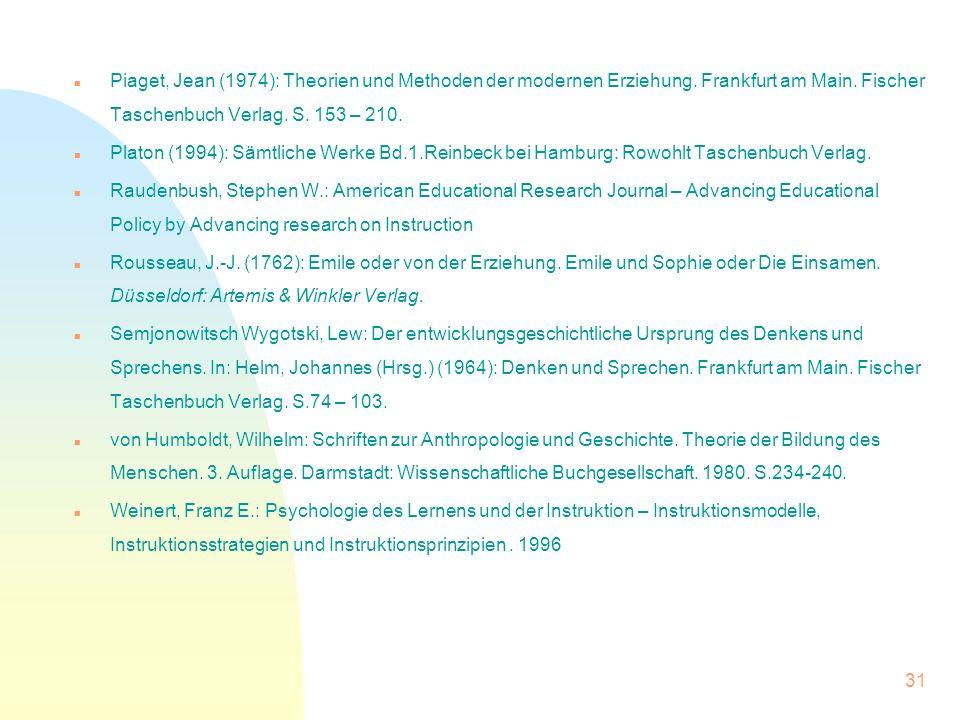 Piaget, Jean (1974): Theorien und Methoden der modernen Erziehung