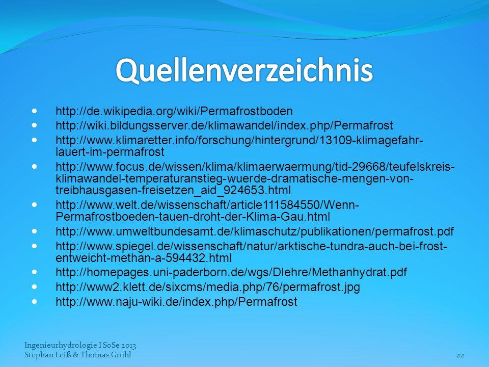 Quellenverzeichnis http://de.wikipedia.org/wiki/Permafrostboden