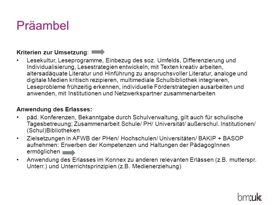 Präambel Kriterien zur Umsetzung: