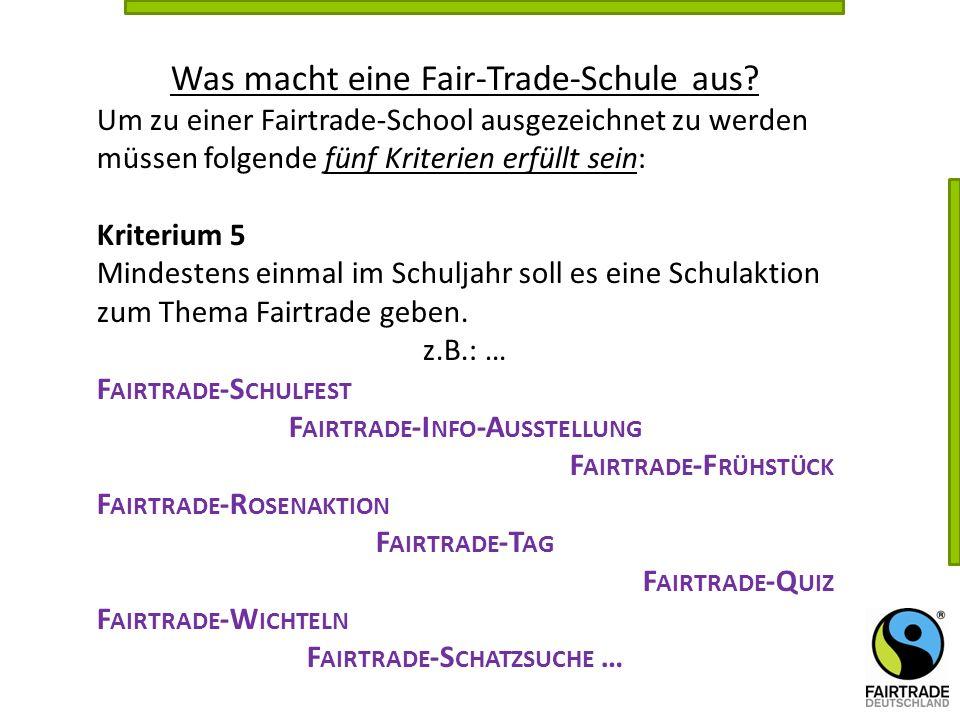 Fairtrade-Info-Ausstellung Fairtrade-Schatzsuche …