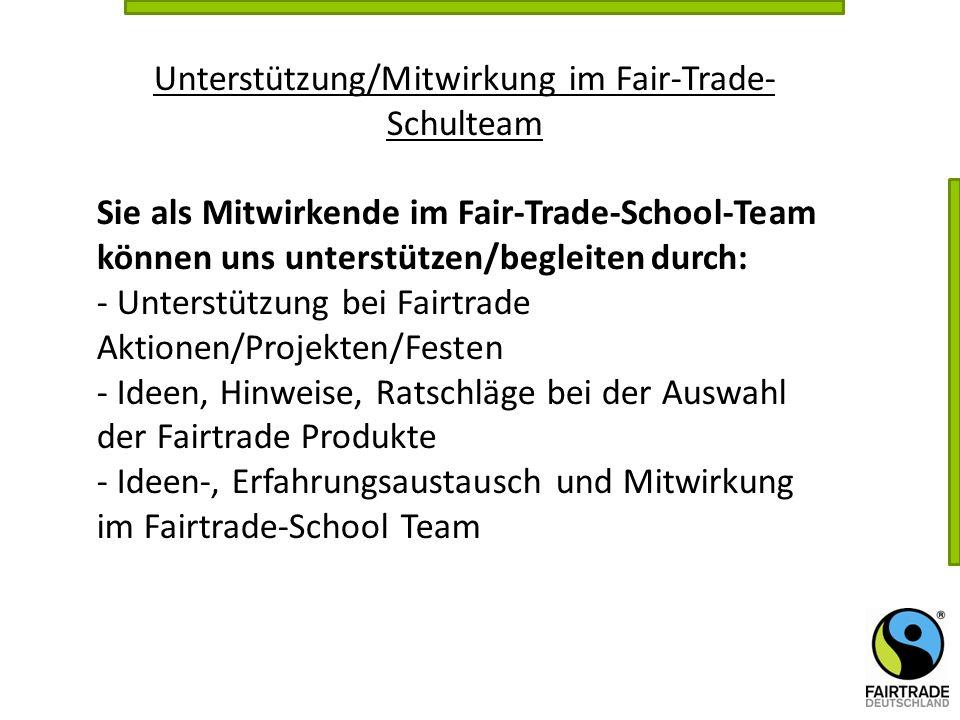 Unterstützung/Mitwirkung im Fair-Trade-Schulteam