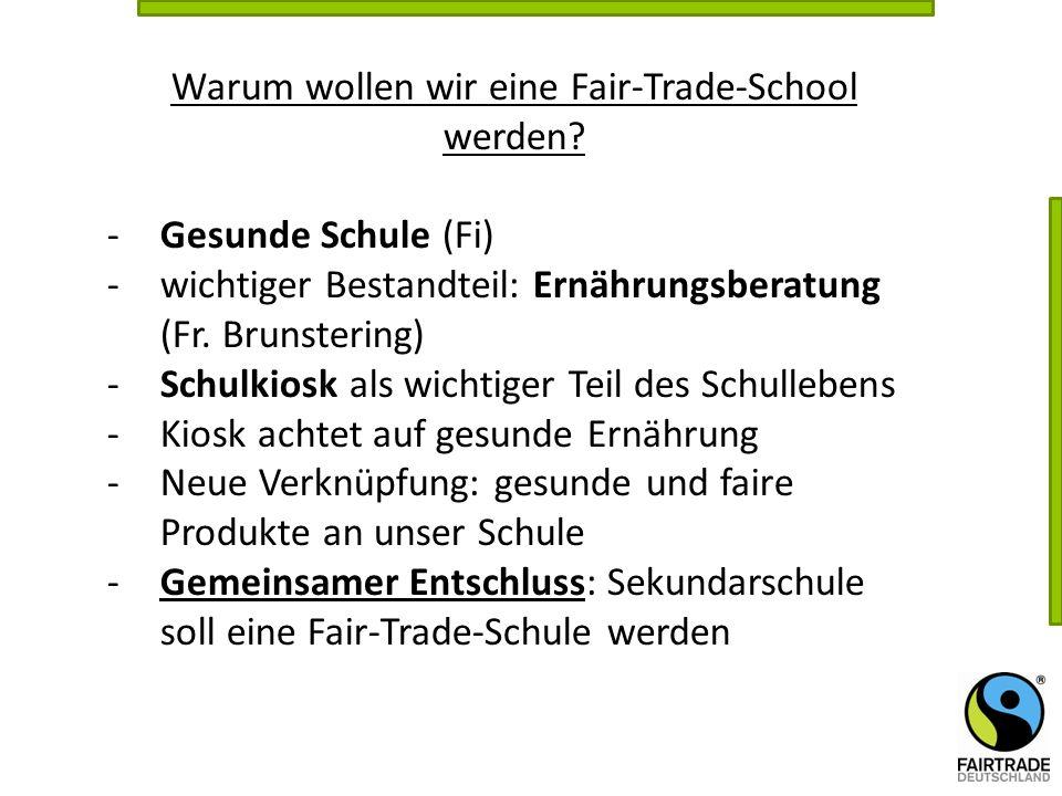 Warum wollen wir eine Fair-Trade-School werden