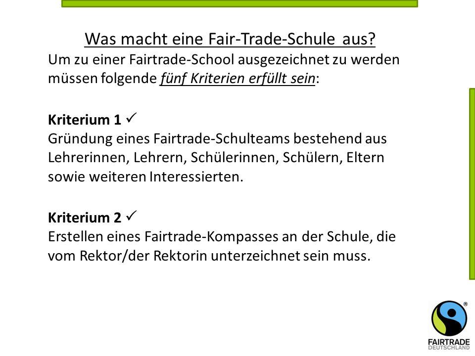 Was macht eine Fair-Trade-Schule aus