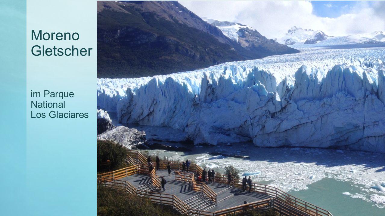Moreno Gletscher im Parque National Los Glaciares