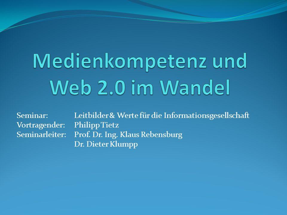 Medienkompetenz und Web 2.0 im Wandel