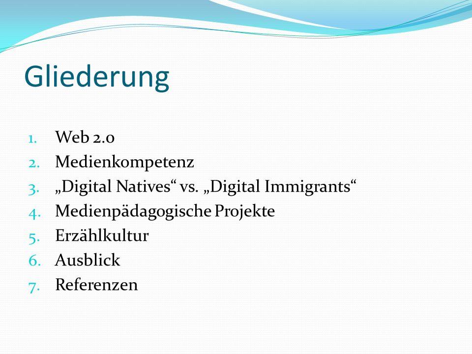 Gliederung Web 2.0 Medienkompetenz