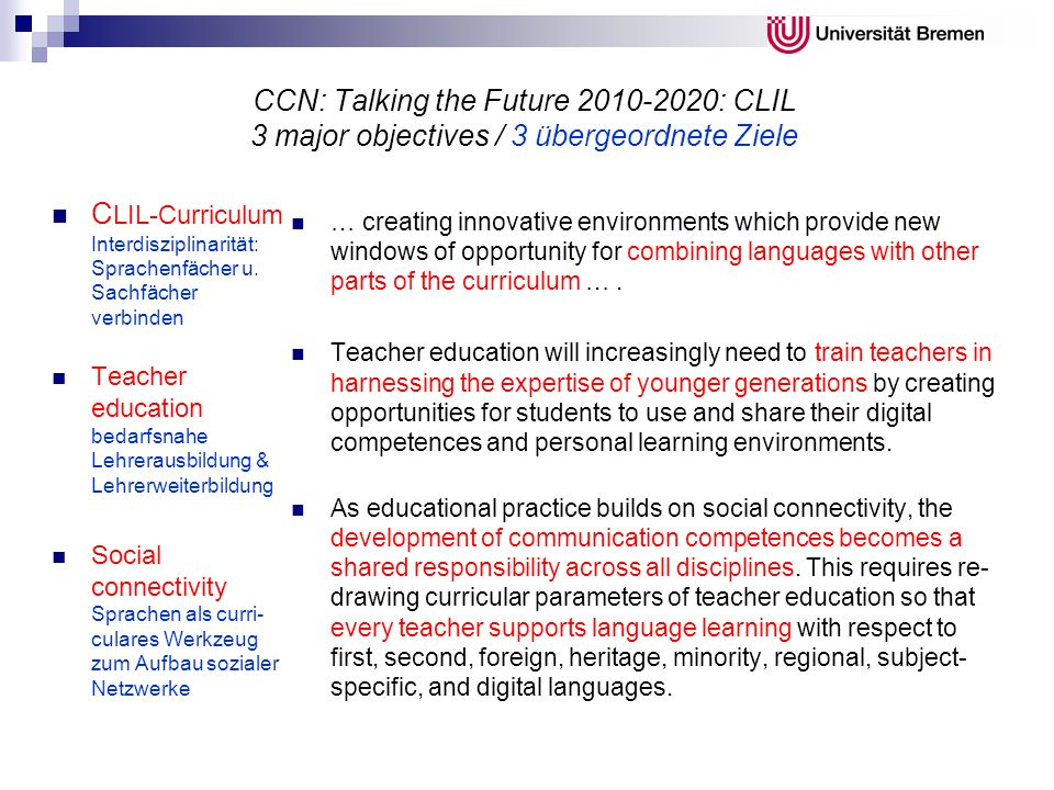 CCN: Talking the Future 2010-2020: CLIL 3 major objectives / 3 übergeordnete Ziele