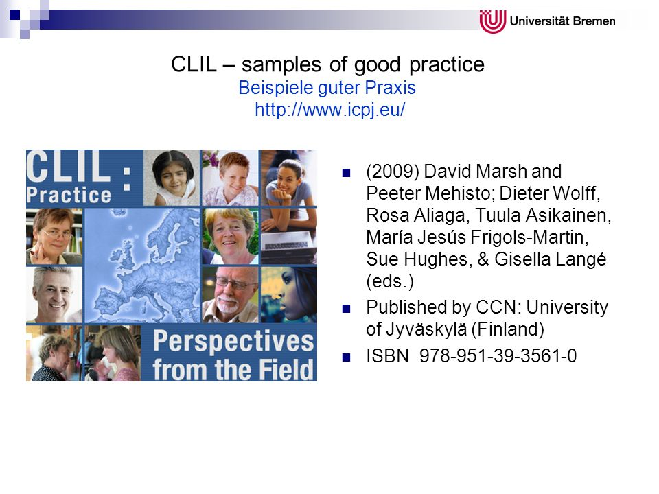 CLIL – samples of good practice Beispiele guter Praxis http://www.icpj.eu/