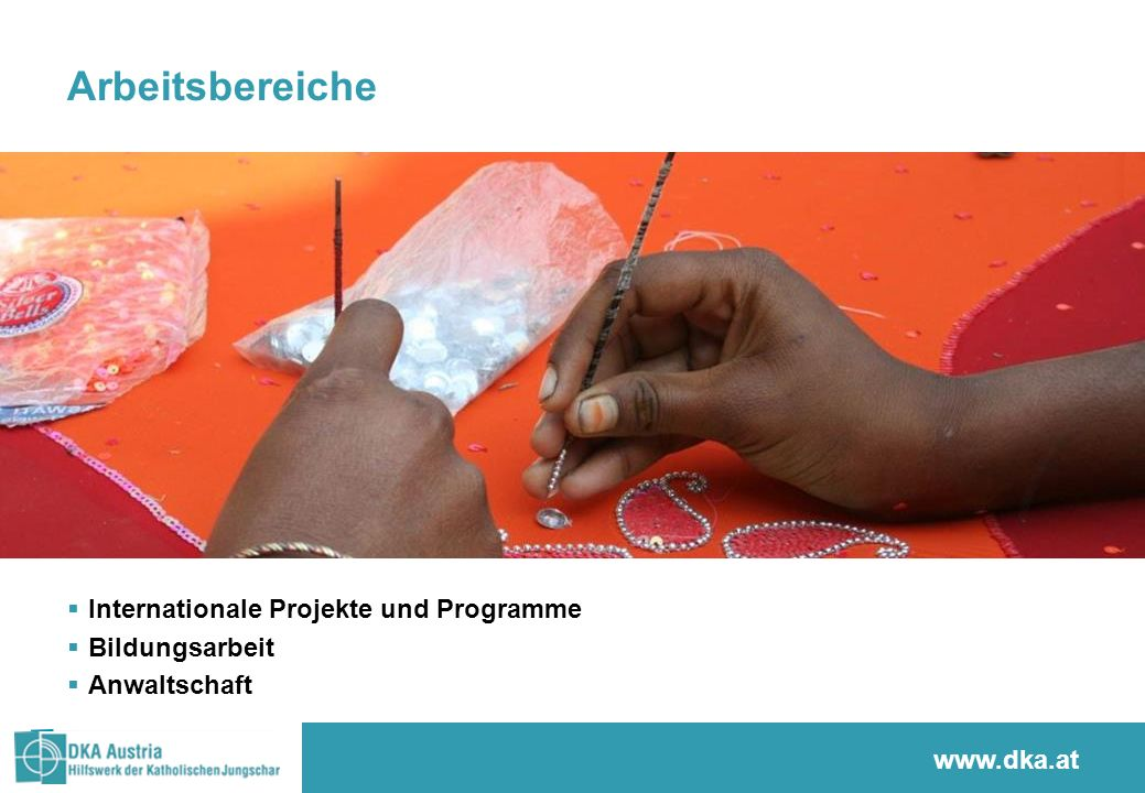 Arbeitsbereiche Internationale Projekte und Programme Bildungsarbeit