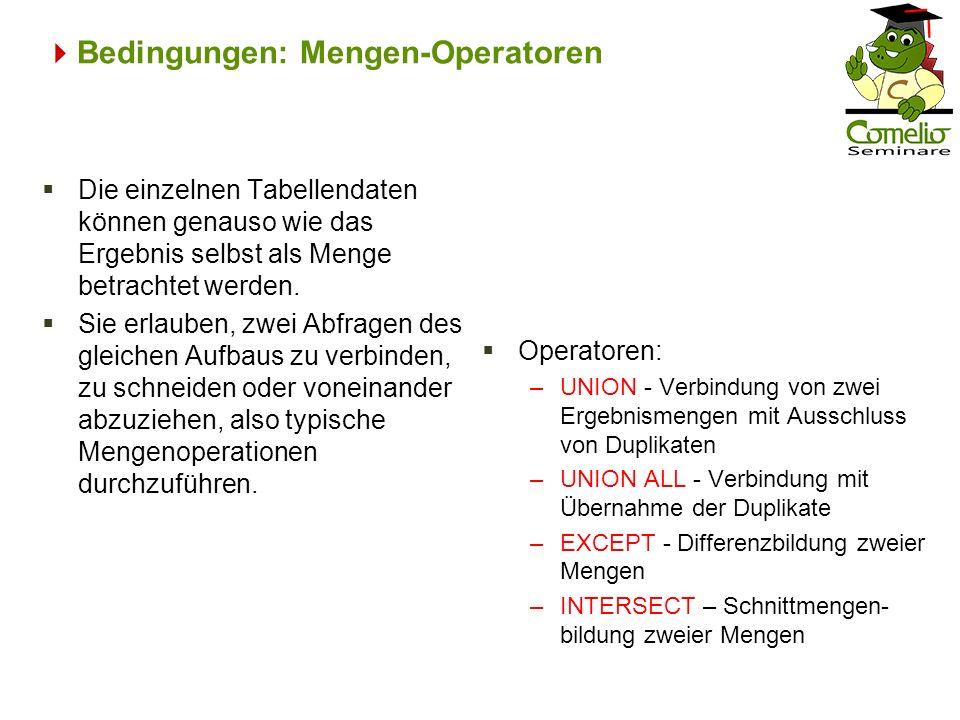 Bedingungen: Mengen-Operatoren