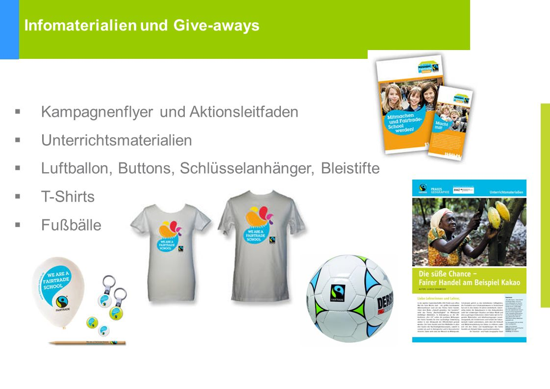 Infomaterialien und Give-aways