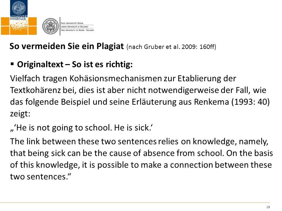 So vermeiden Sie ein Plagiat (nach Gruber et al. 2009: 160ff)