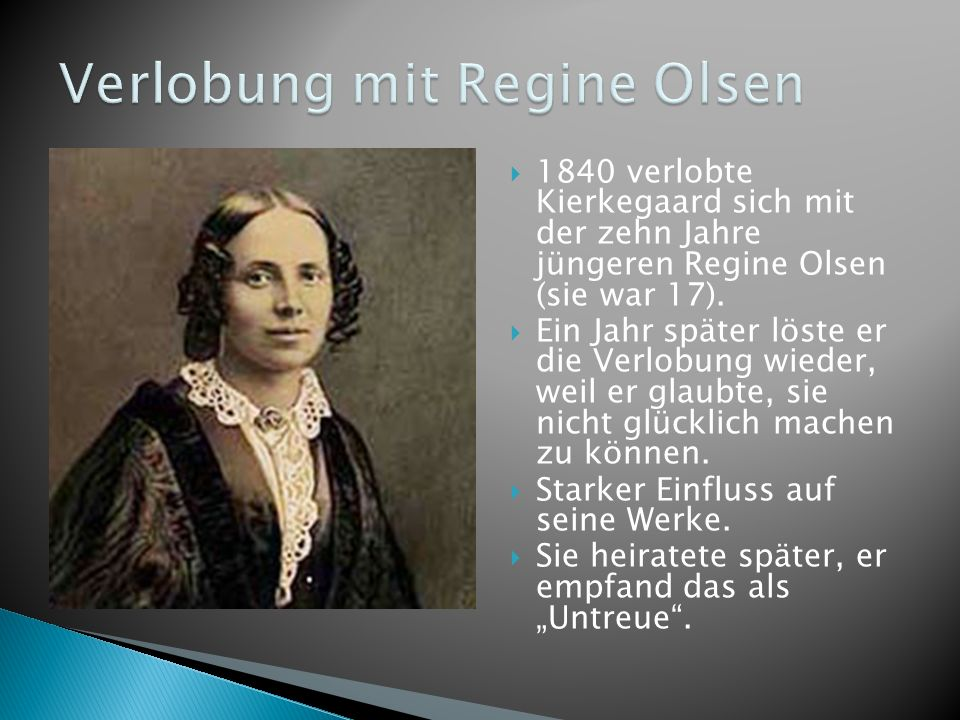 Verlobung mit Regine Olsen