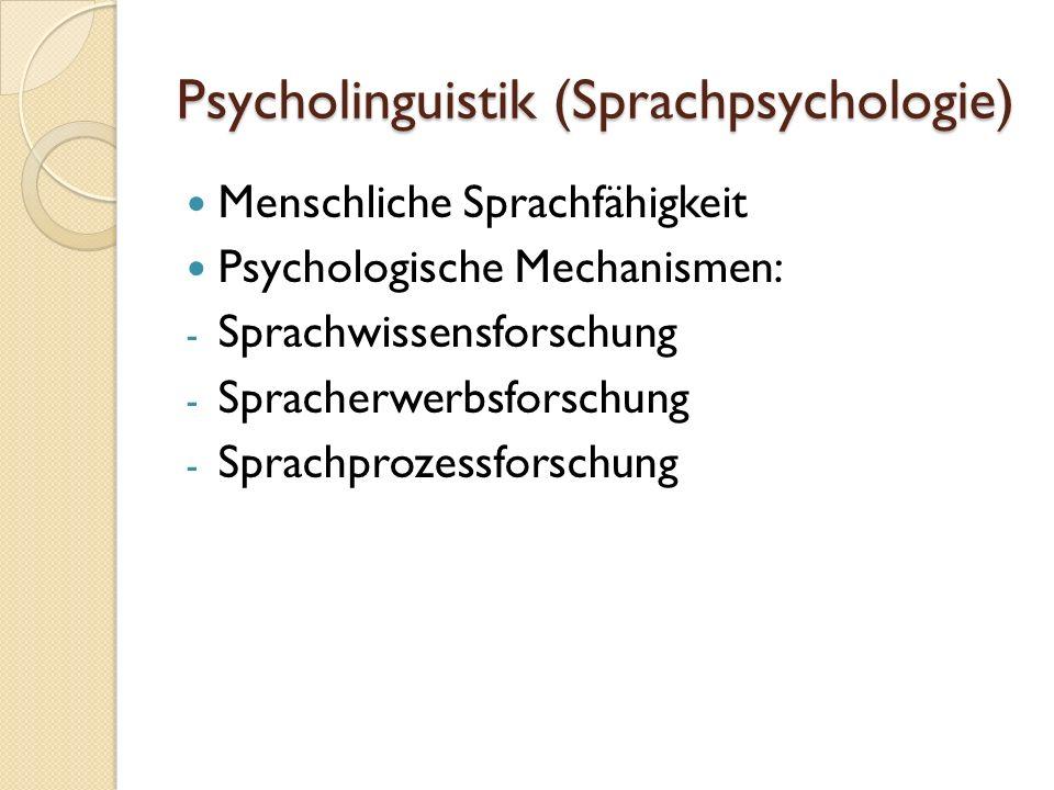 Psycholinguistik (Sprachpsychologie)