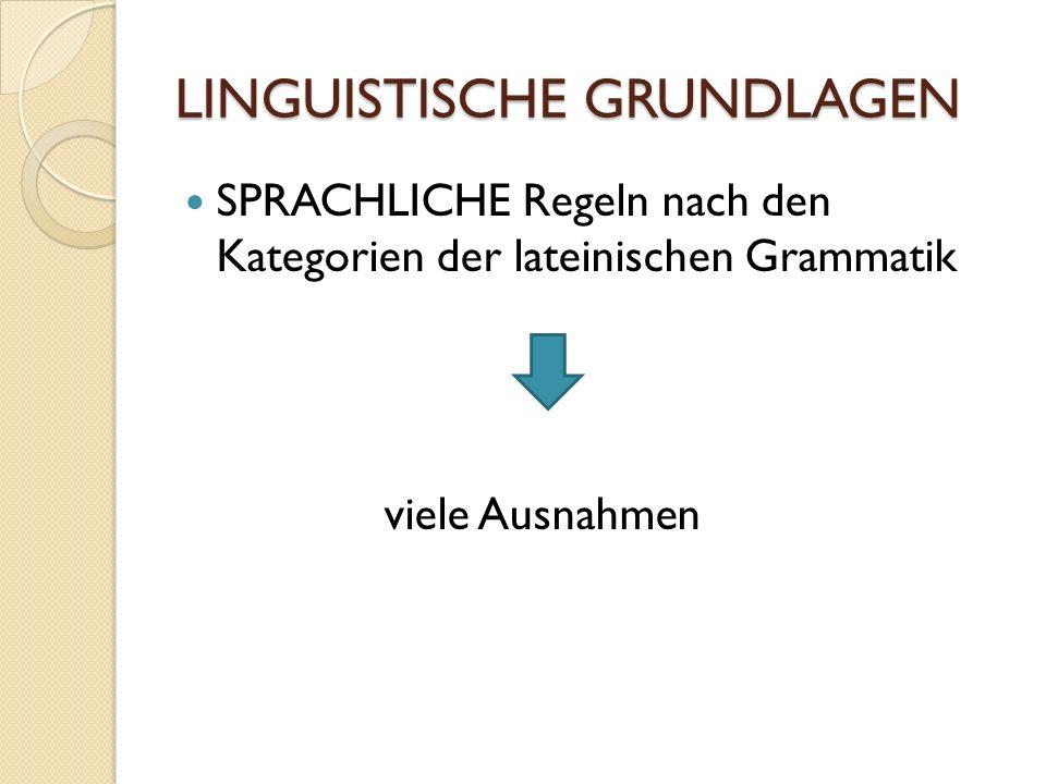 LINGUISTISCHE GRUNDLAGEN