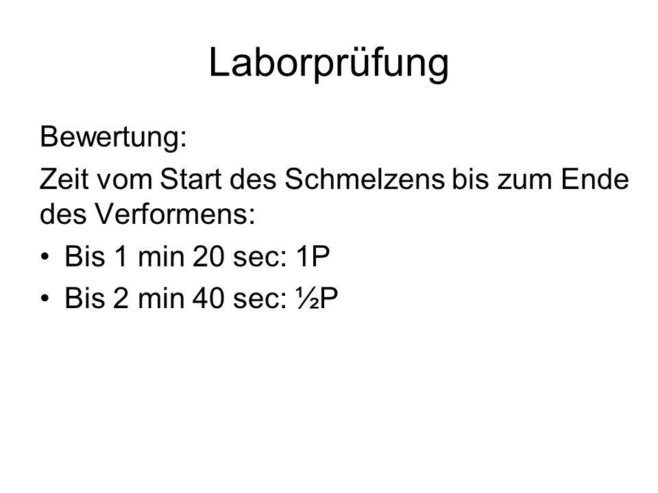Laborprüfung Bewertung: