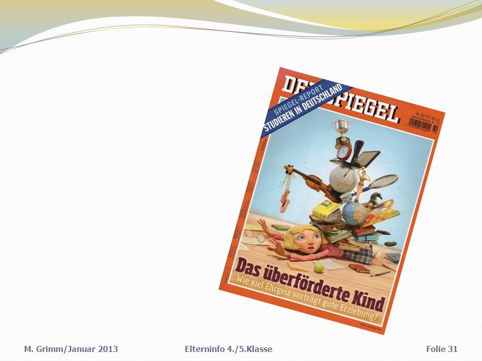M. Grimm/Januar 2013 Elterninfo 4./5.Klasse