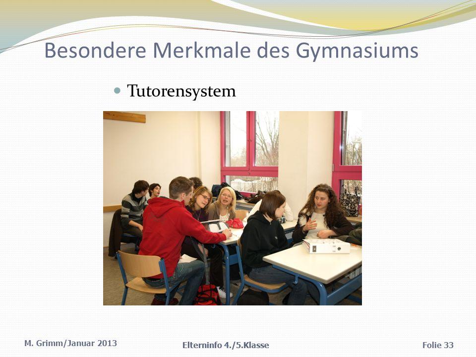 Besondere Merkmale des Gymnasiums
