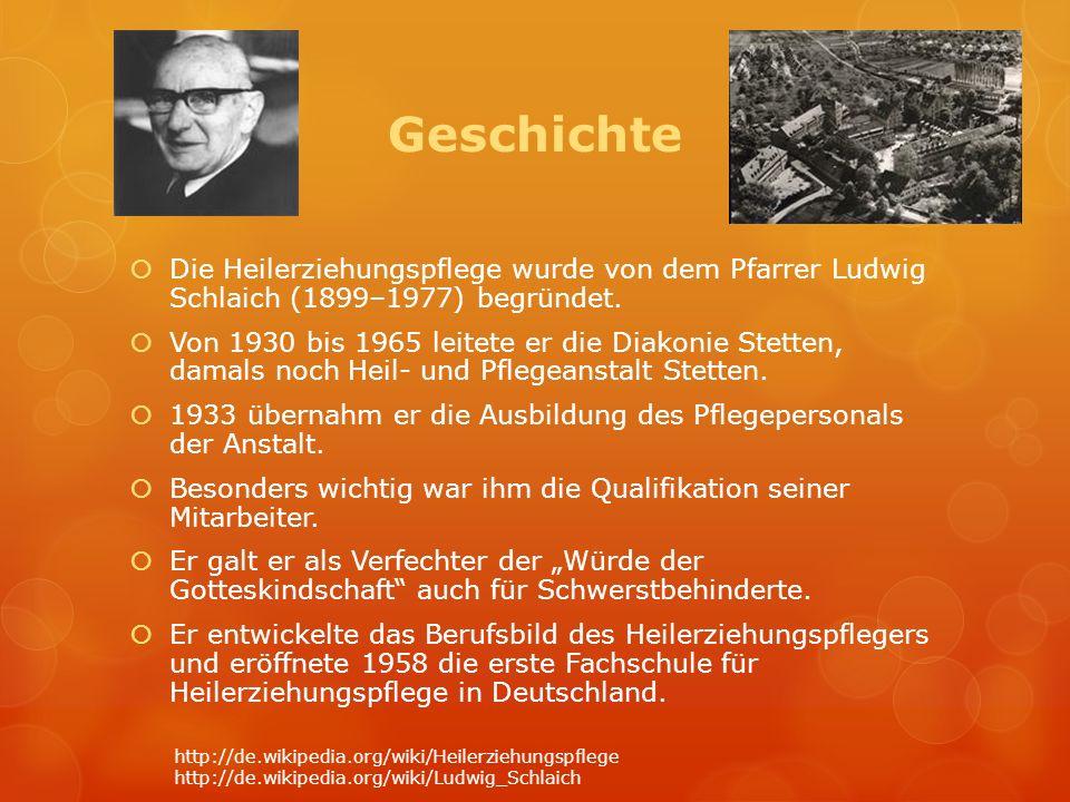 Geschichte Die Heilerziehungspflege wurde von dem Pfarrer Ludwig Schlaich (1899–1977) begründet.