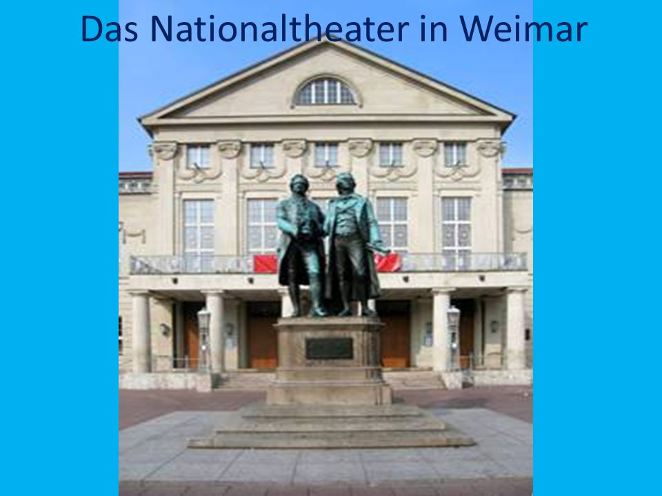 Das Nationaltheater in Weimar