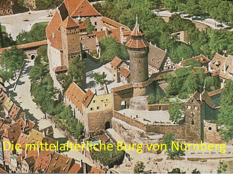 Die mittelalterliche Burg von Nürnberg