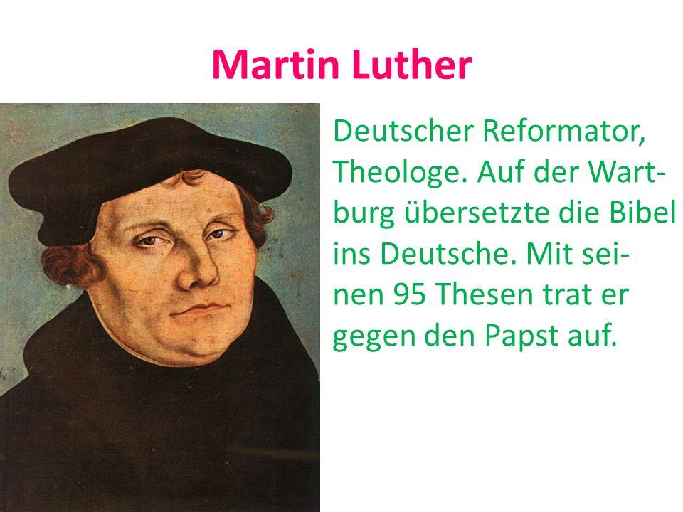 Martin Luther Deutscher Reformator, Theologe. Auf der Wart-