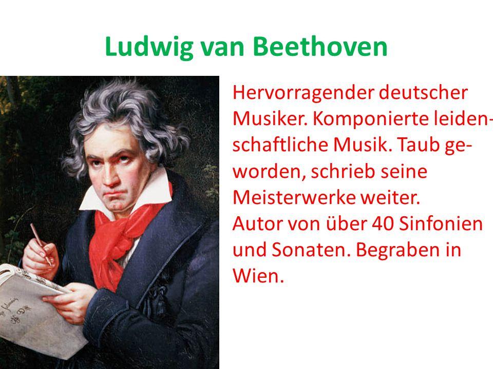 Ludwig van Beethoven Hervorragender deutscher
