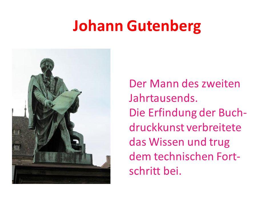 Johann Gutenberg Der Mann des zweiten Jahrtausends.