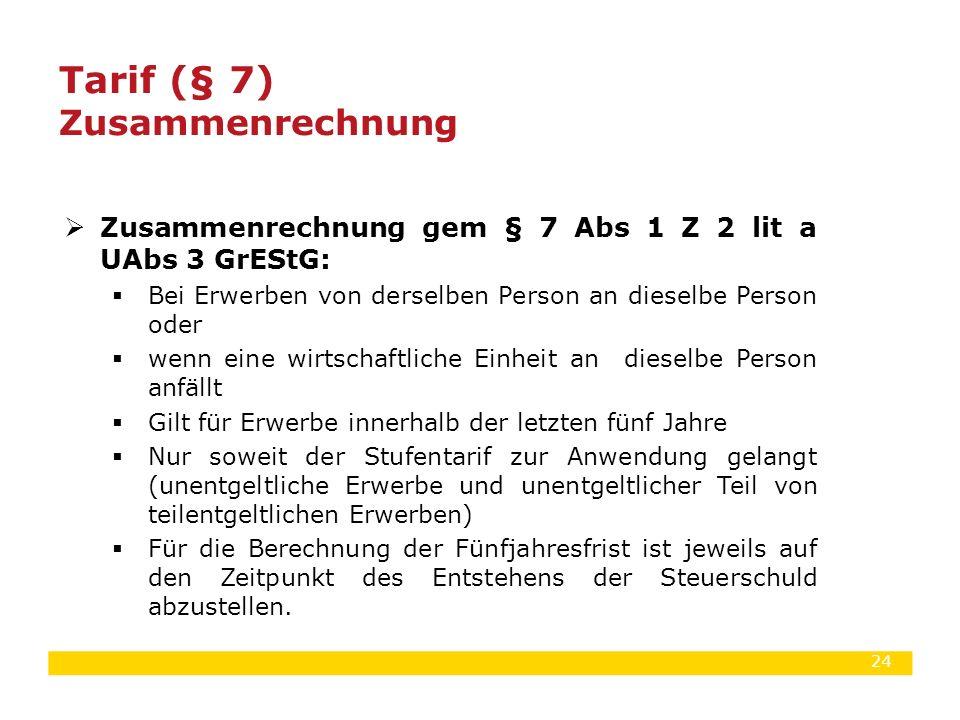 Tarif (§ 7) Zusammenrechnung