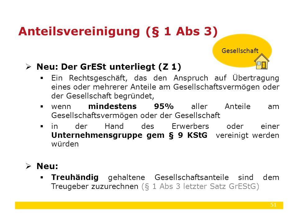 Anteilsvereinigung (§ 1 Abs 3)