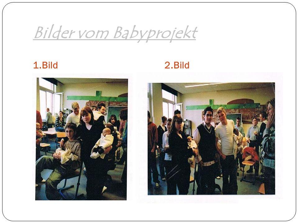 Bilder vom Babyprojekt