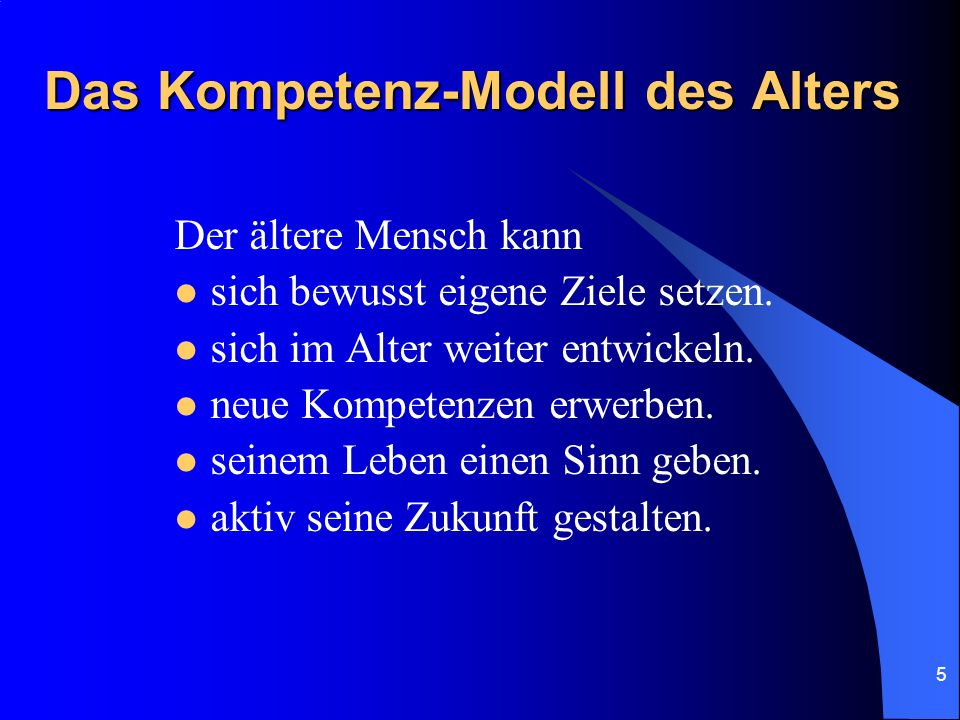 Das Kompetenz-Modell des Alters