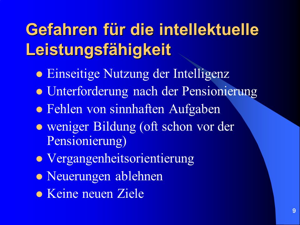 Gefahren für die intellektuelle Leistungsfähigkeit