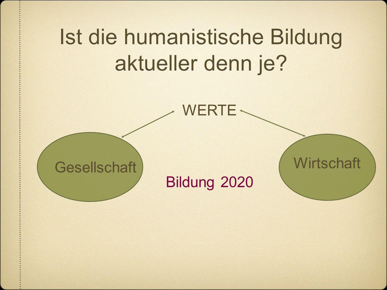 Ist die humanistische Bildung aktueller denn je
