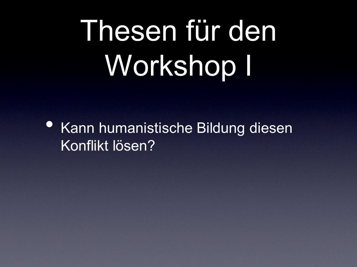 Thesen für den Workshop I