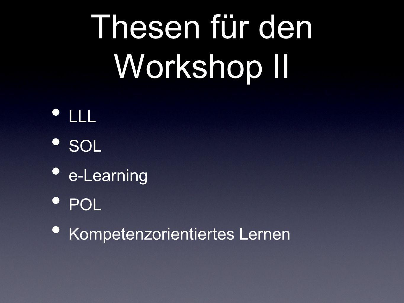 Thesen für den Workshop II