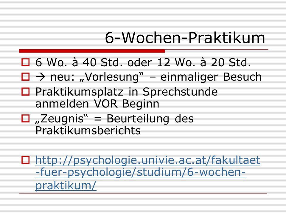 6-Wochen-Praktikum 6 Wo. à 40 Std. oder 12 Wo. à 20 Std.