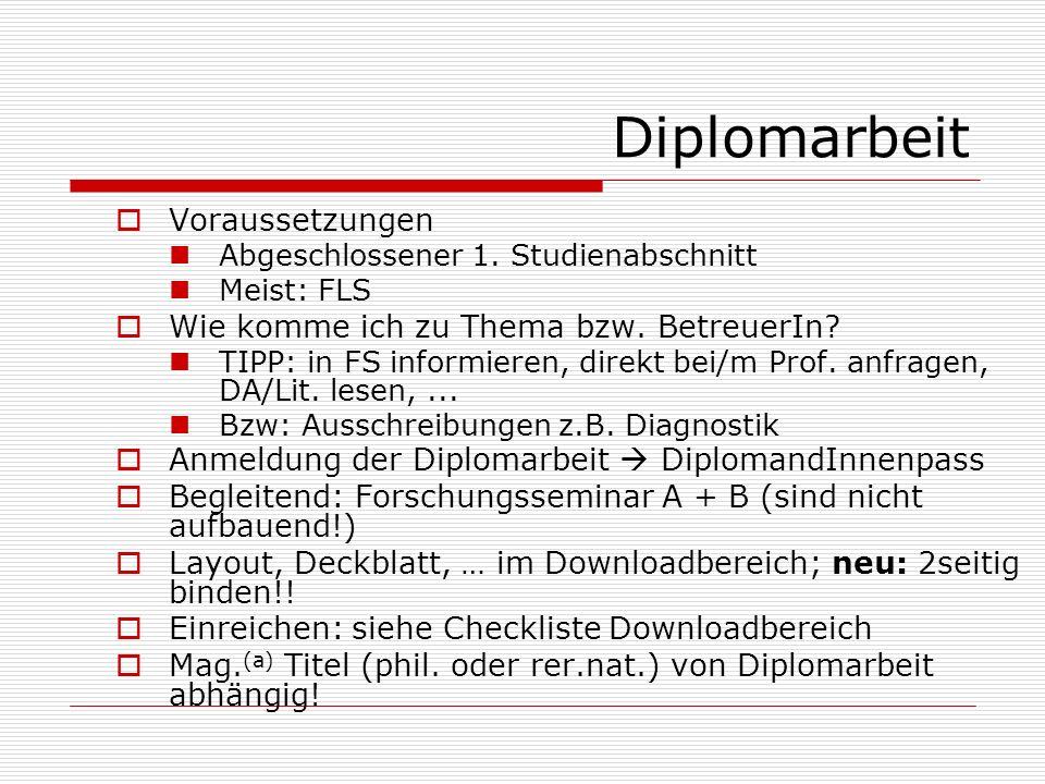 Diplomarbeit Voraussetzungen Wie komme ich zu Thema bzw. BetreuerIn