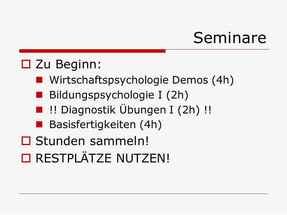 Seminare Zu Beginn: Stunden sammeln! RESTPLÄTZE NUTZEN!