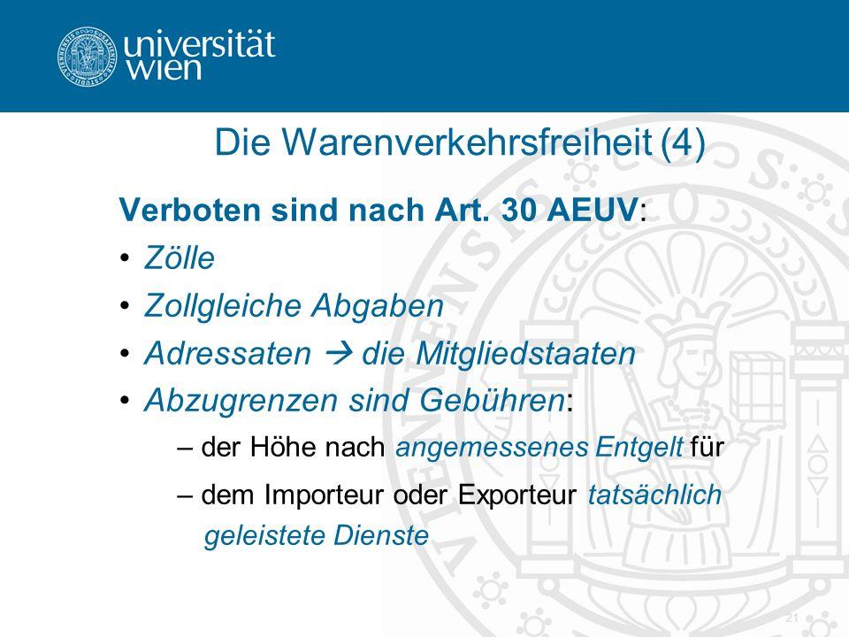 Die Warenverkehrsfreiheit (4)