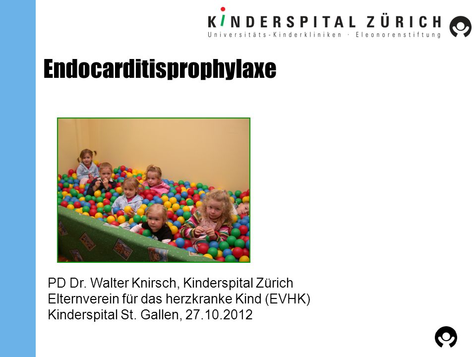 Endocarditisprophylaxe