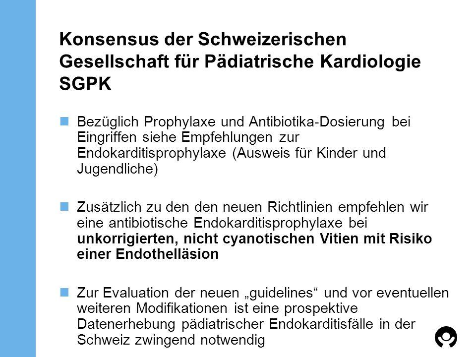 Konsensus der Schweizerischen Gesellschaft für Pädiatrische Kardiologie SGPK